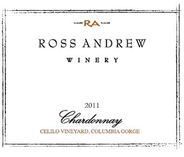 2012 Celilo Vineyard Chardonnay - Ross Andrew Winery